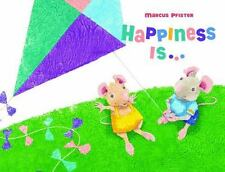Happiness Is... by Marcus Pfister (2014, Picture Book)