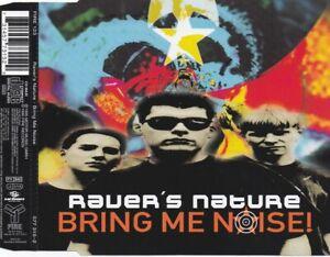 Raver's Nature - Bring Me Noise (3 Track Maxi CD)