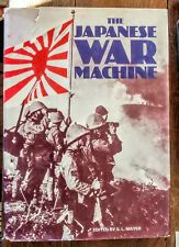 THE JAPANESE WAR MACHINE, Edited by S.L. MAYER, WWII, 1976