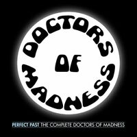 Doctors Of Madness - Perfect Past: The Complete Doctors Of Madness [CD]