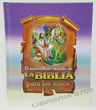 EL MARAVILLOSO MUNDO DE LA BIBLIA PARA LOS NIÑOS NINOS ILUSTRADO