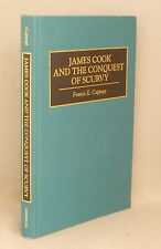 JAMES COOK AND THE CONQUEST OF SCURVY Francis Cuppage
