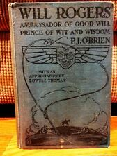 Will Rogers Ambassador of Good Will by PJ Obrien Hard Cover 1935 Vintage