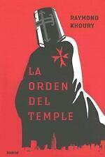 La Orden Del Temple / The Last Templar (Spanish Edition)