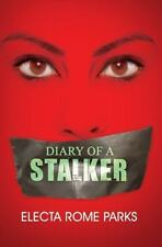NEW - Diary of a Stalker (Urban Renaissance) by Parks, Electa Rome