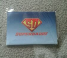 SUPERDADDY FRIDGE MAGNET SUPERMAN FATHERS DAY GIFT PRESENT FREE POSTAGE