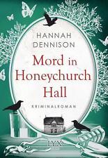 Mord in Honeychurch Hall von Hannah Dennison UNGELESEN