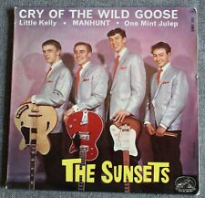 The Sunsets, cry of the wild goose + 3, EP - 45 tours