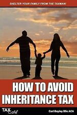Very Good, How to Avoid Inheritance Tax, Bayley, Carl, Book