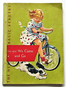 Dick & Jane THE NEW WE COME AND GO 1956 ed