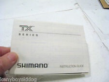 SHIMANO INSTRUCTION GUIDE  - TX SERIES - VERY GOOD USED - single sheet FOLDOUT