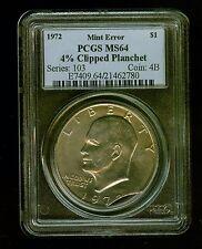 1972P  $1  TYPE1  EISENHOWER DOLLAR   4% Clipped Planchet PCGS MS64            C