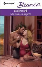Entre El Deseo Y La Obligación: (Between Desire and Duty) (Harlequin-ExLibrary