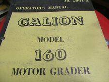 Galion 160 Motor Grader Operators Manual