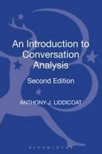 An Introduction To Conversation Analysis 2e: Second Edition: By Anthony J. Li...