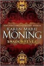 Shadowfever, Karen Marie Moning, Good Condition, Book