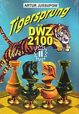 Jussupow: Tigersprung auf DWZ 2100 / Band 2- Schach / NEU!