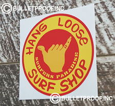 HANG LOOSE SURF DECAL STICKER Decal Sticker Retro Mancave Rat Rod Surf Stickers