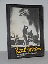 Real Freedom - Women's Liberation and Socialism 1982 - Womens Oppression Today