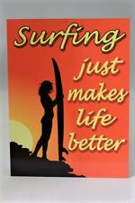 Vintage Surfing just makes life better inspirational metal wall sign plaque