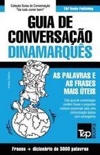Guia de Conversacao Portugues-Dinamarques E Vocabulario Tematico 3000 Palavras (