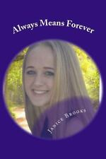 Always Means Forever by Janice Brooks (2015, Paperback)