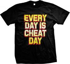Every Day is a Cheat Day! Anti- Exercise Work Out- Lazy-  Mens T-shirt