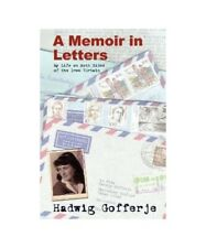 """Hadwig Gofferje """"A Memoir in Letters: My Life on Both Sides of the Iron Curtain"""""""