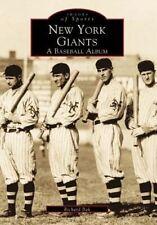 New York Giants:: A Baseball Album by Author Richard Bak (Paperback / softback, 1999)