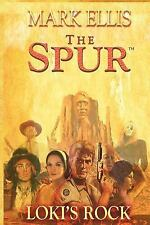The Spur - Loki's Rock (Paperback or Softback)