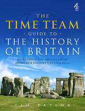 The Time Team Guide to the History of Britain, Acceptable, Tim Taylor, Book