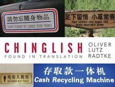 Chinglish: Found in Translation by Lutz Radtke, Oliver -Paperback