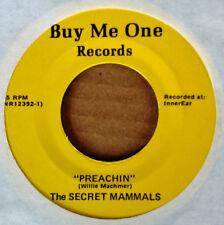 SECRET MAMMALS - PREACHIN b/w COST TOO MUCH - BUY ME ONE - POST PUNK 45