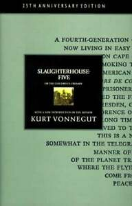 Slaughterhouse-Five: Or the Children's Crusade: A Duty-Dance With Death (25th An