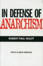 In Defense of Anarchism (with a New Preface) by Wolff, Robert Paul
