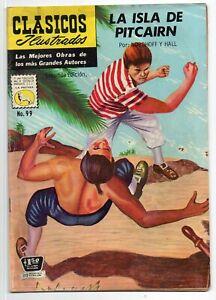 CLASICOS ILUSTRADOS #99 La Isla de Pitcairn, La Prensa Mexican Comic 1971