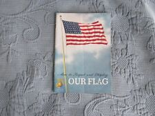 United States Marine Corp. How to Respect & Display Our Flag Booklet, 1949