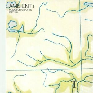 Brian Eno-Ambient 1: Music for Airports CD / Remastered Album NEUF