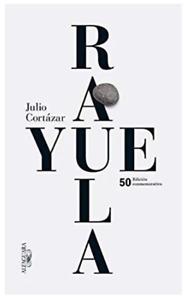 Rayuela. Edición conmemorativa / Hopscotch - TRES BON ETAT