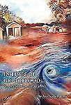 In Times of Great Flood...: Stories to Help Us Stay Afloat-ExLibrary