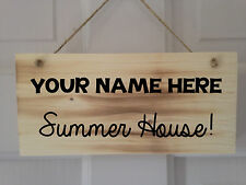 Personalised Wooden Summer House Sign Plaque. Perfect Gift. Varnish Coated