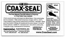COAX SEAL - LOT OF 10 - PROTECTS HAM, WI-FI, CB, TV, HD-TV, AM, FM CONNECTIONS