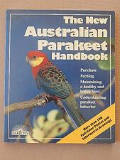 THE NEW AUSTRALIAN PARAKEET HANDBOOK MATTHEW M VRIENDS