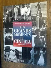 les grands moments du cinéma en 185 photos / J.R. Taylor Eric Leguèbe