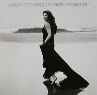 Sarah Mclachlan - Closer: The Best Of Sarah Mc (NEW CD)