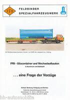 Feldbinder FFB Silocontainer Wechselaufbauten Prospekt 1992 brochure prospectus