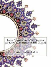 Brief Commentary on Hadeeth Al-Kisaa (Tradition of the Cloak) by Jerrmein Abu...