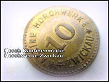 Kantinen Marke August Horchwerke Zwickau 1904 Original 10 Pfennig
