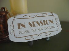 In Session Do Not Disturb Sign Wooden Shabby Door Plaque Office Home Privacy