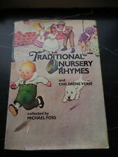 Traditional nursery rhymes and children's verse by Michael Foss